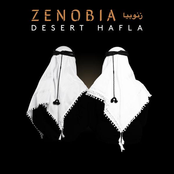 Zenobia زنّوبيا - Desert Hafla