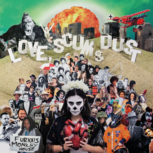 Furious Monkey House - Love, Scum & Dust