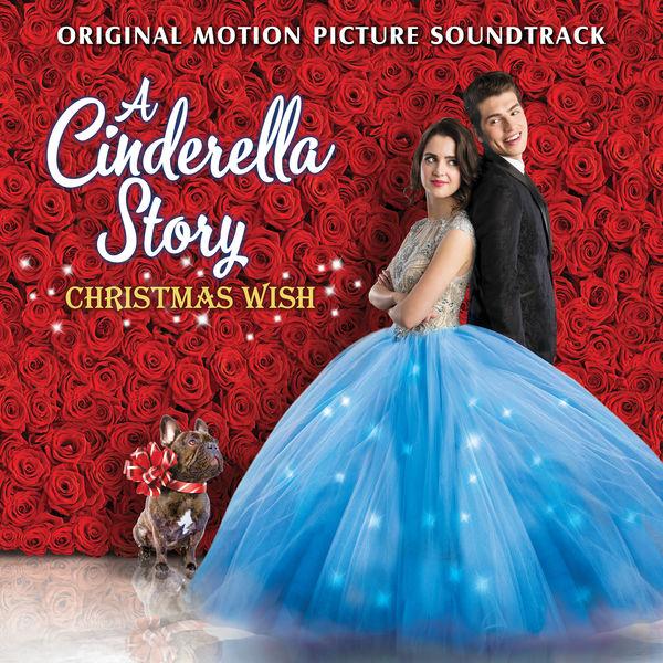 Laura Marano - A Cinderella Story: Christmas Wish (Original Motion Picture Soundtrack)