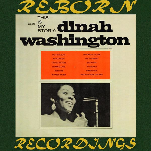Dinah Washington - This Is My Story, Volume One (HD Remastered)