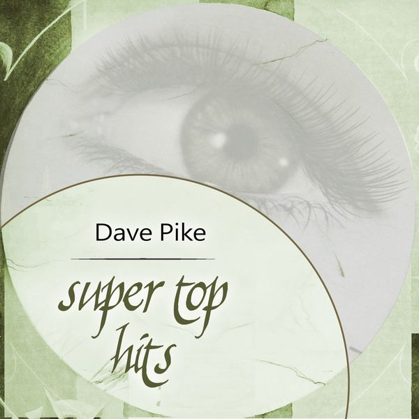 Dave Pike - Super Top Hits