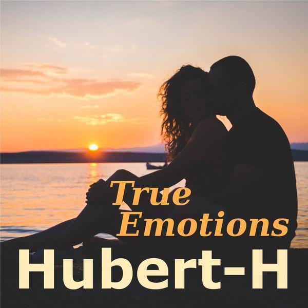 Hubert-H - True Emotions