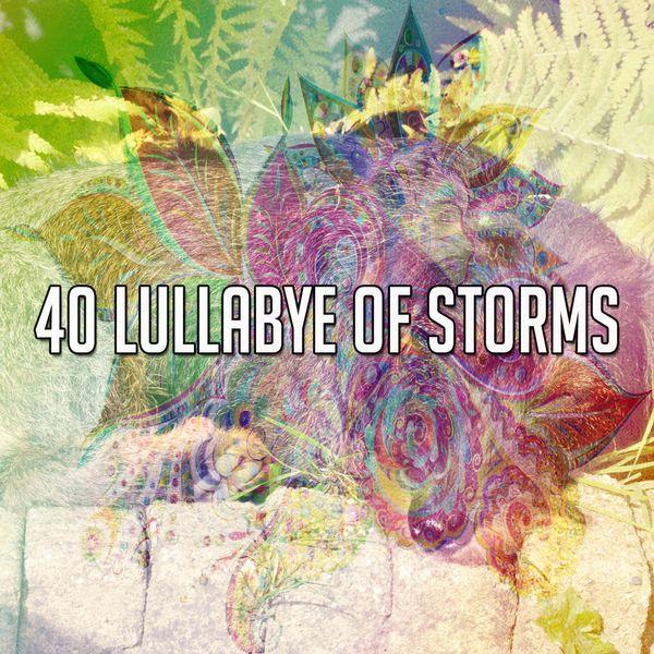 Rain for Deep Sleep - 40 Lullabye of Storms