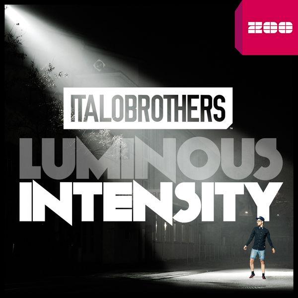 Luminous Intensity | ItaloBrothers to stream in hi-fi, or to