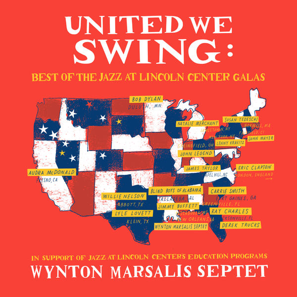 Wynton Marsalis Septet United We Swing: Best of the Jazz at Lincoln Center Galas