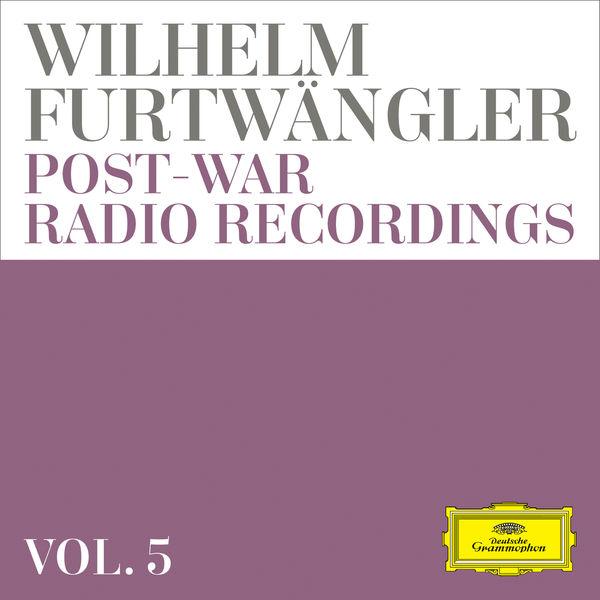 Wilhelm Furtwängler - Post-War Radio RecordingsVol. 5