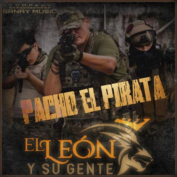 El León Y Su Gente - Pancho el Pirata