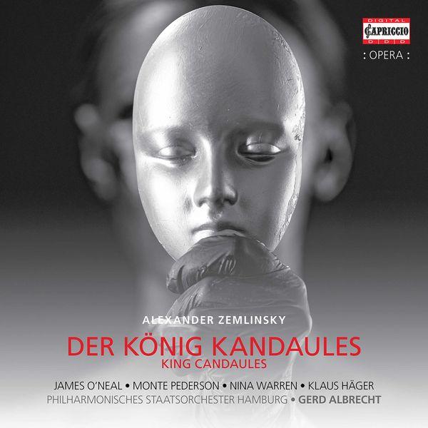 Monte Pederson - Zemlinsky: Der König Kandaules, Op. 26