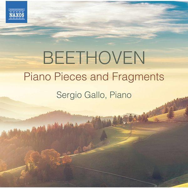 Sergio Gallo - Beethoven: Piano Pieces & Fragments