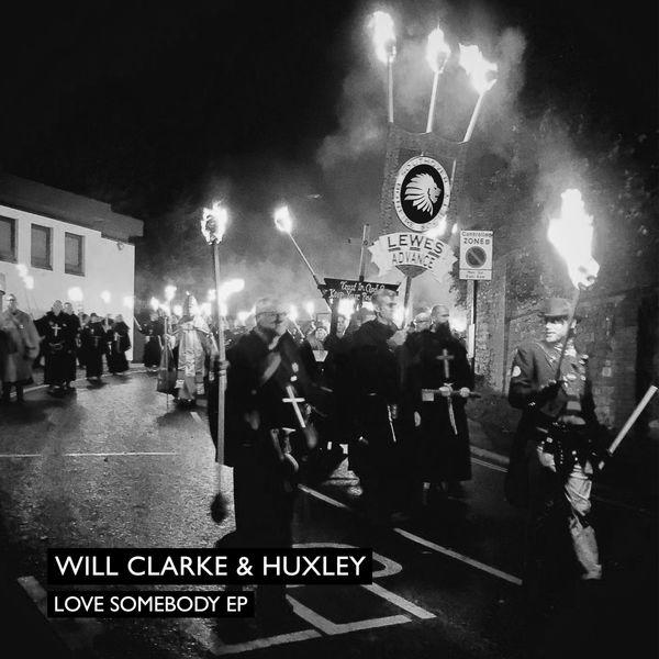 Will Clarke - Love Somebody EP