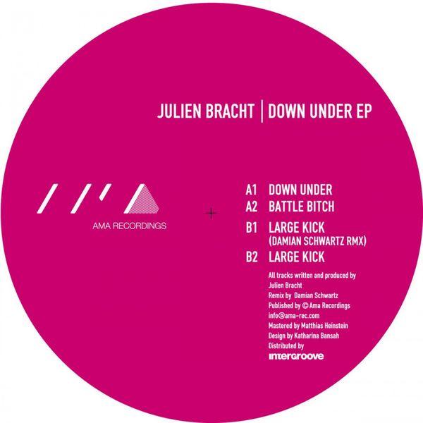 Julien Bracht|Down Under EP