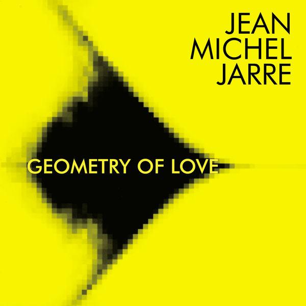 Jean Michel Jarre - Geometry of Love