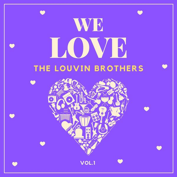 The Louvin Brothers - We Love the Louvin Brothers, Vol. 1
