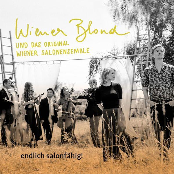 Wiener Blond - Endlich salonfähig!