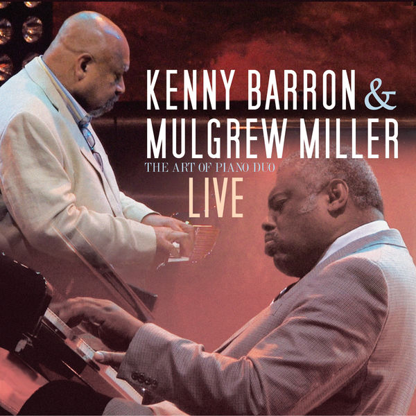 Kenny Barron - The Art of the Piano Duo