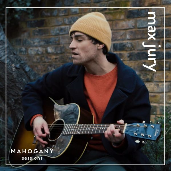 Max Jury - Modern World (Mahogany Sessions)