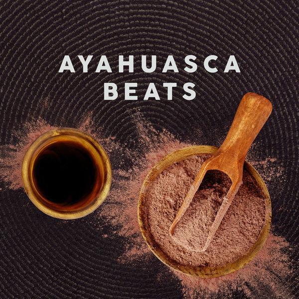 Various Artists - Ayahuasca Beats