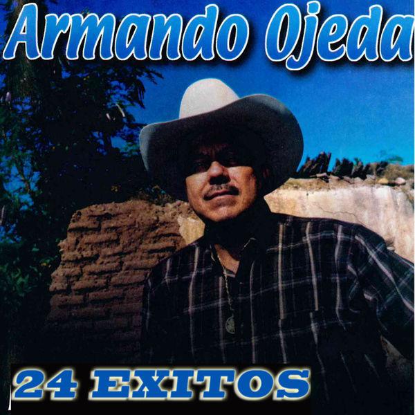 Armando Ojeda - 24 Exitos
