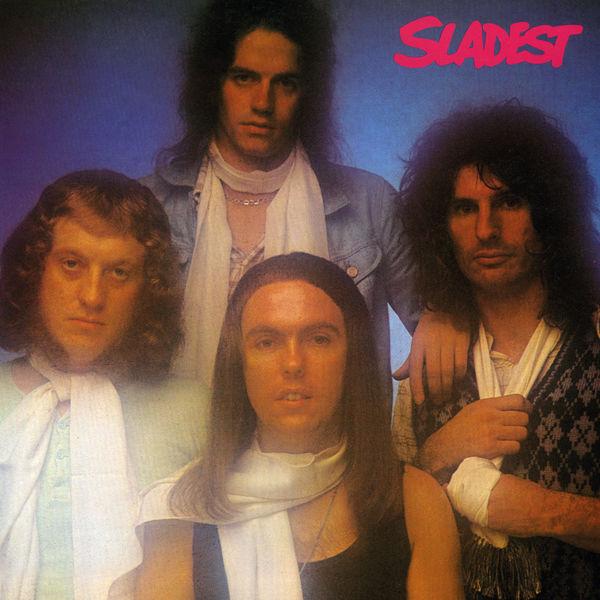 Slade - Sladest (Expanded)