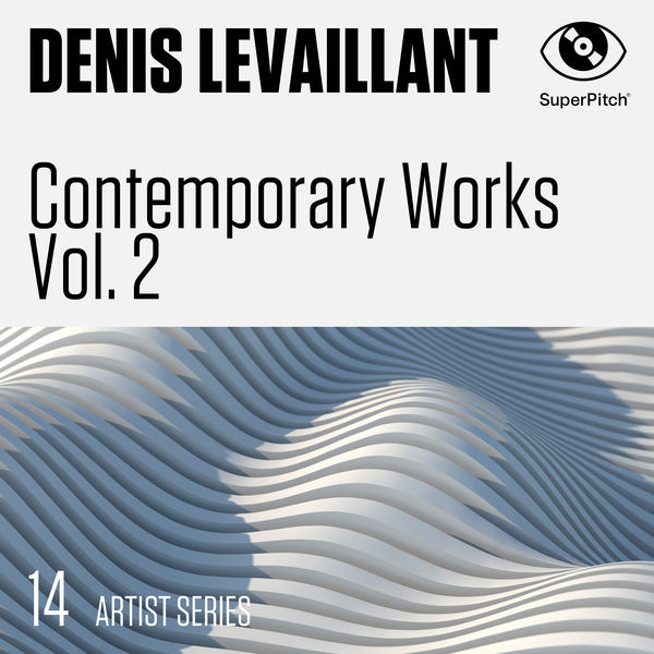 Denis Levaillant - Contemporary Works Vol. 2