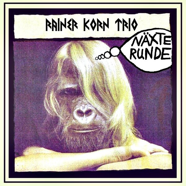 Rainer Korn Trio - Näxte Runde