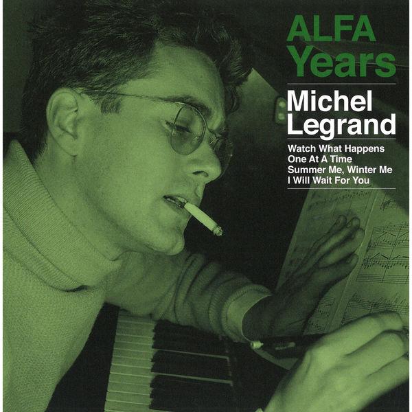 Michel Legrand - ALFA Years