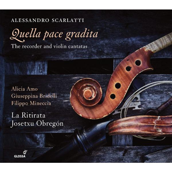 """Josetxu Obregón - A. Scarlatti : """"Quella pace gradita"""" (The Recorder & Violin Cantatas)"""