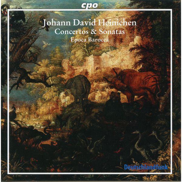 Epoca Barocca Heinichen: Concertos & Sonatas
