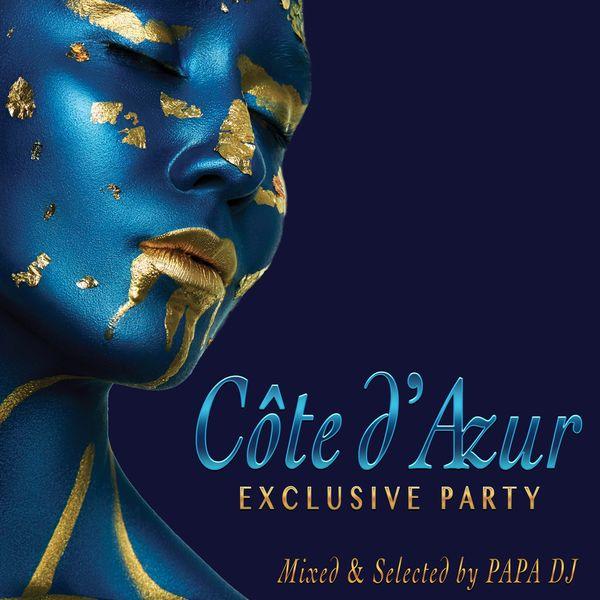 Papa DJ - Côte d'Azur Exclusive Party, Vol. 2