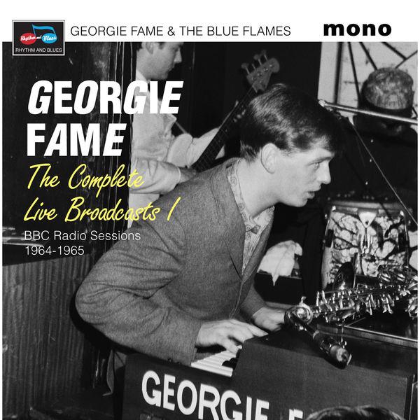 Georgie Fame|The Complete Live Broadcasts I (BBC Radio Sessions 1964-1965)