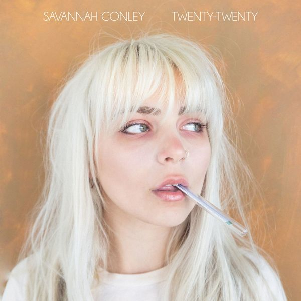 Savannah Conley - Twenty-Twenty