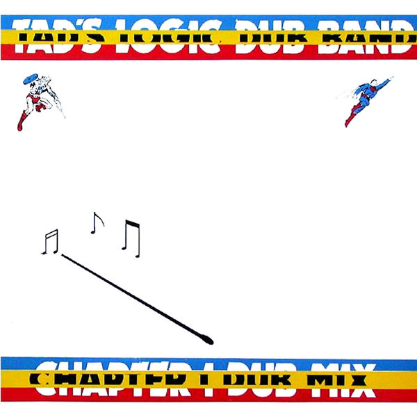 Tad's Logic Dub Band - Chapter 1 Dub Mix