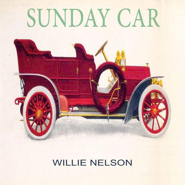 Willie Nelson - Sunday Car