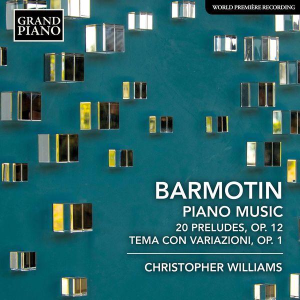 Christopher Williams - Barmotin: Piano Music