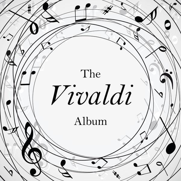 Antonio Vivaldi - The Vivaldi Album