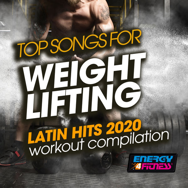 Various Artists - Top Songs For Weight Lifting Latin Hits 2020 Workout Compilation