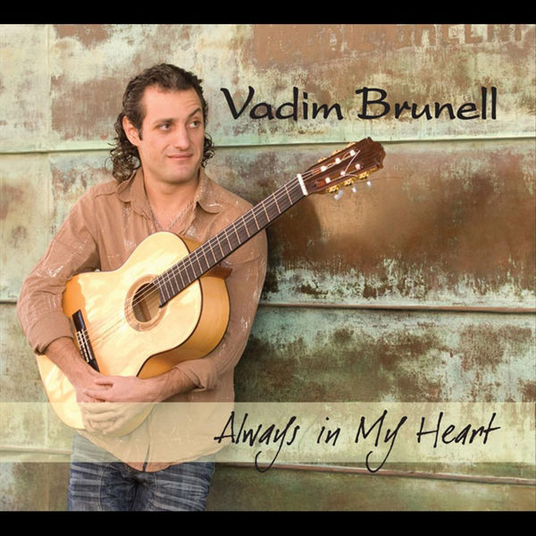 Vadim Brunell - Always In My Heart