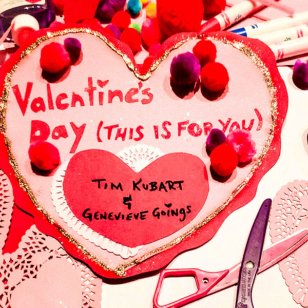 Tim Kubart - Valentine's Day (This Is For You)