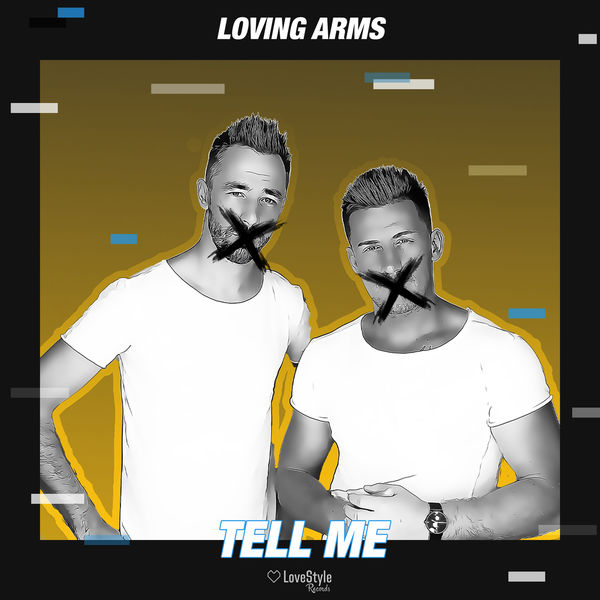 Loving Arms - Tell Me