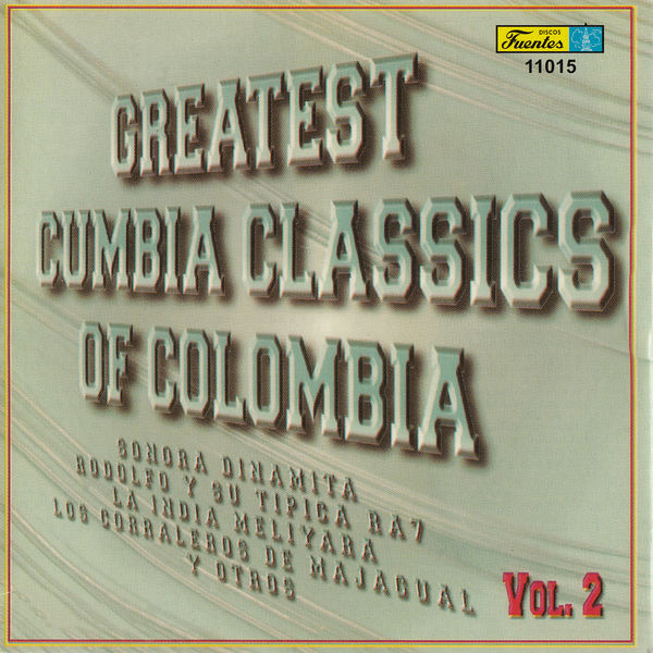 Various Artists - Greatest Cumbia Classics Of Colombia, Vol. 2