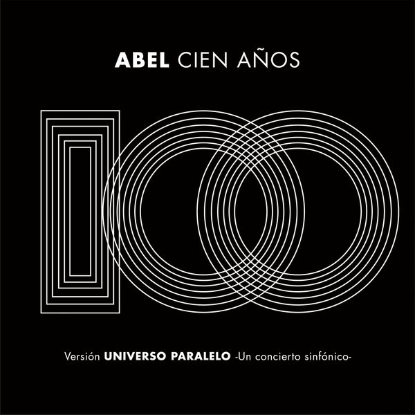 Abel Pintos - Cien Años (Universo Paralelo - Sinfónico)