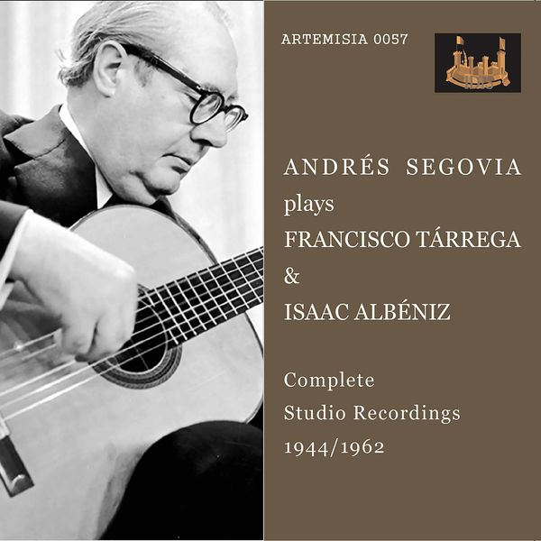 Andrès Segovia - Tárrega & Albéniz: Guitar Works