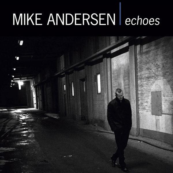 Mike Andersen - Echoes