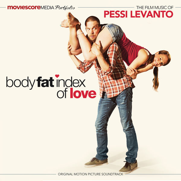 Pessi Levanto - Body Fat Index of Love (Original Motion Picture Soundtrack)