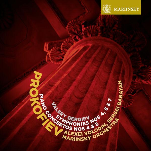 Valery Gergiev - Prokofiev: Symphonies Nos. 4, 6 & 7 - Piano Concertos Nos. 4 & 5