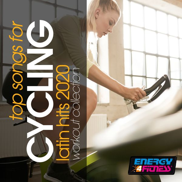 Various Artists - Top Songs For Cycling Latin Hits 2020 Workout Collection