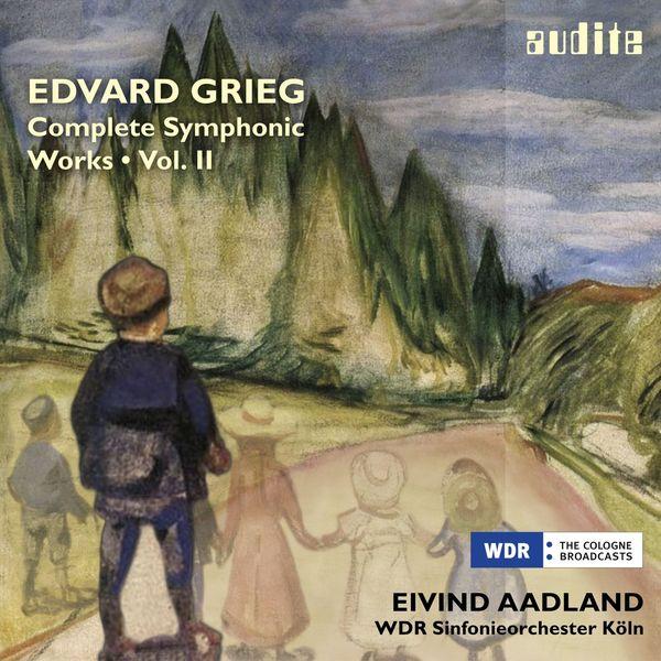 WDR Sinfonieorchester Köln - Grieg: Complete Symphonic Works, Vol. II