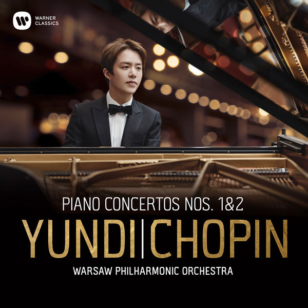 Yundi Li - Chopin : Piano Concertos Nos 1 & 2