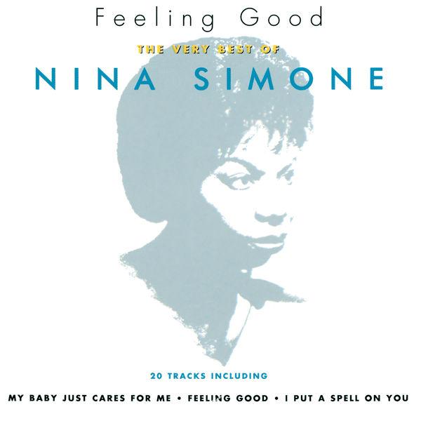 Nina Simone - Feeling Good: The Very Best Of Nina Simone