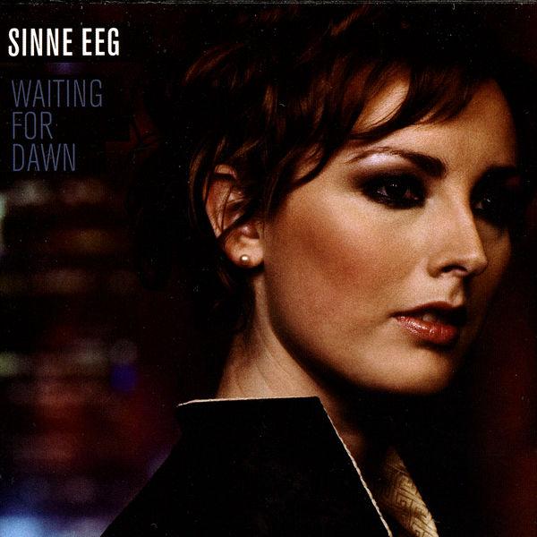 Sinne Eeg - Waiting for Dawn